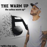 THE CUTLESS WARM UP - DJ IRON