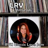 RVK CLASSIC LOVE JAM