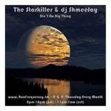 The Starkiller & dj ShmeeJay - Ain't No Big Thing - 2016-11-10