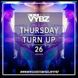 Thursday Turn Up 26 [ Hip Hop | Rnb |UK Afro ]