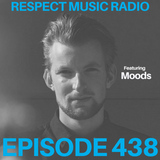 Respect Music Radio 438 Featuring Moods
