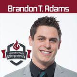 EP 82 Startups Need Self-Starters with Brandon T. Adams