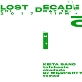 tomad - Lost Decade 10 20170512