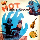 Hot-FantasyGroove