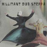 Millitant Dub Steppa