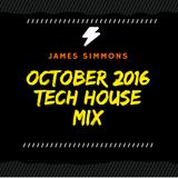 James Simmons - October 2016 TechHouse Mix