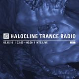 Halocline Trance w/ Egyptrixx - 15th March 2016