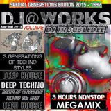 DJ@WORKS VOL.10 (2015 TroubleDeeSpecial Summer Edition) 3HOURS DeepHouse + DeepTechno + 90sOldschool