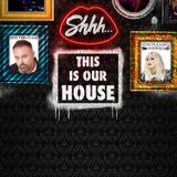 Shhh... This is our house Live - Nigel Clarke 22_7_17