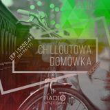 Chilloutowa Domówka # 19 pres. QUEST @ Radio Września 93.7 FM / 02.09.2017