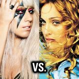 MADONNA VS.LADY GAGA