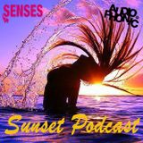 ✰ SENSES x Sunset Podcast #01 x Mixed by Audiophonic ✰