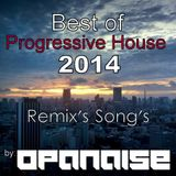Best of Progressive House Songs of 2014 (Remix's Song's)