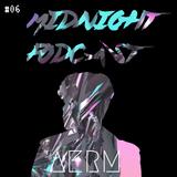 AERM l Midnight Podcast #06