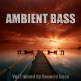 Ambient Bass Vol.1