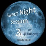 Dj Chak-on! Sweet Night Session 3