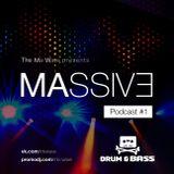 Mix Wave – MASSIVE Podcast #1