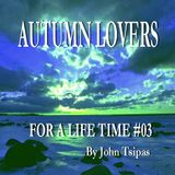 Autumn Lovers! For A Life Time #03