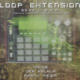 Loops Extension // with HigherJohn  March 5th 2016