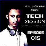Meraj Uddin Khan Pres. Tech Session 015 (December 2017)