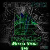 Blasterjaxx Vs. JAY Z - Forever Mystica Young (Matteo Vitali Edit)