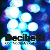 Decibelia con Nicolas Agudelo - Episodio 13