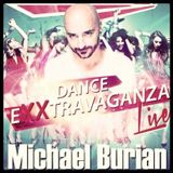 Michael Burian - Dance Exxtravaganza - Podcast 17-10-2015
