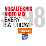 Trace Video Mix #98 by VocalTeknix