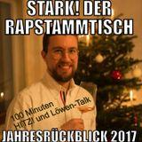 """Der Rapstammtisch - """"Jahresrückblick 2017"""""""