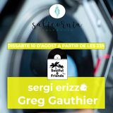 Soulful & Friends (August 10th, 2019) - sergi erizzo & Greg Gauthier