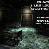 """""""Blacktimes: Les Légendes d'Outre-Tombe - Chapitre V: Asylum 2K15"""" by DJ Zeus feat. Da Rushstyler"""