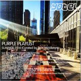 Purple Playlist - Summer 2014 curated by Tom Middleton