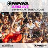 DJ Jurki LIVE @ Papaya Afterbeach 2016