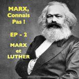 """Marx et Luther — Episode 2/4 de la série """"Marx, connais pas !"""""""