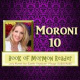 Moroni 10 Book of Mormon Reader Podcast:: The Book of Mormon, Another Testament of JESUS CHRIST