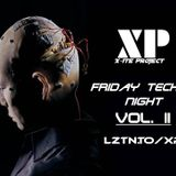X-ite Project - Friday Techno Night Vol. II LZTN.TO/XP (26.02.2016)