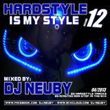 DJ Neuby - Hardstyle is my Style Vol. 12  (04.2013)