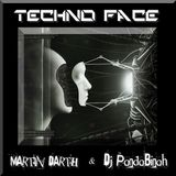 TECHNO FACE - Martin Darth & DJ PandaBinah