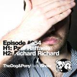 The Dog & Pony Radio Show #054: Guest Richard Richard