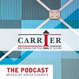 Carrier Podcast 002 - hosted by David Sharife