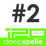 BPM120 Podcast #2 - Deep Spelle