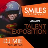 Smiles Sessions Presents Dj Mie (Kuala Lumpur)