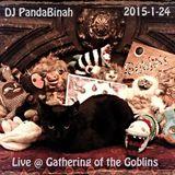 DJ PandaBinah - Live @ Gathering of the Goblins - 2015-1-24