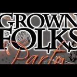 Grown Folks Party
