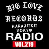BIG LOVE RADIO vol.219 (Mar.16th, 2019)