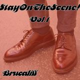 STAY ON THE SCENE! VOL.1