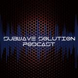 Subwave Solution Podcast #9