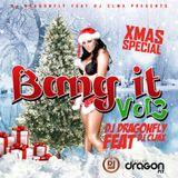 DJ Dragonfly ft. DJ CLMX - Bang It Vol 3