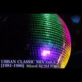 URBAN CLASSICS MIX vol.1 [1981-1986]