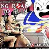 Long Road to Ruin: Ghostbusters